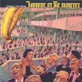 BANANAS AT THE AUDIENCE : STARING AT THE SURFACE