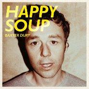 Baxter Dury : Happy Soup