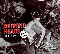 Burning Heads : Kxlu Live 1999