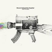 Bronnt Industries Kapital : Hard For Justice