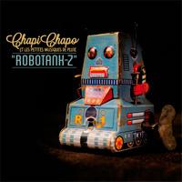 Chapi Chapo : Robotank-z