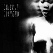 Chicken Diamond : Chicken Diamond (Beast Records, 2011)