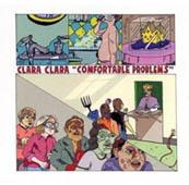 Clara Clara : Comfortable Problems