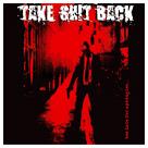 Take Shit Back : Too Late For Apologies ...
