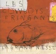 Les Cowboys Fringants : La Grand-messe