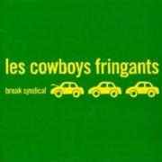 Les Cowboys Fringants : Break Syndical