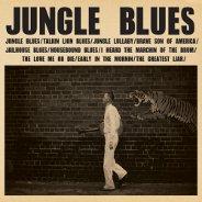 C.W. Stoneking : Jungle Blues