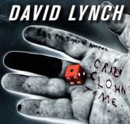 David Lynch : Crazy Clown Time
