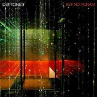 The Deftones : Koi No Yokan