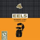 Eels : Hombre Lobo - 12 Songs Of Desire