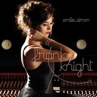 Emilie Simon : Franky Knight