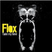 Flox : Take My Time