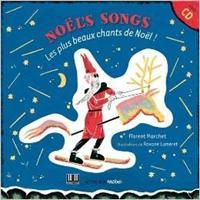 Florent Marchet : Noël's Songs (livre : Roxane Lumeret)