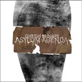 Foreign Beggars : Asylum Agenda