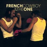 French Cowboy & The One : French Cowboy & The One