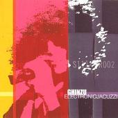 Ghinzu : Electronic Jacuzzi