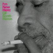 Gil Scott-Heron : I'm New Here