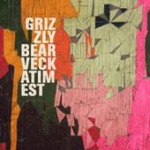 Grizzly Bear : Veckatimest