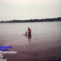 Hospital Ships : Destruction In Yr Soul