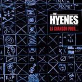 The Hyènes : Ep 4 Titres La Chanson Pour...