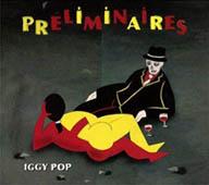 Iggy Pop : Préliminaires