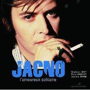 Jacno : L'amoureux Solitaire