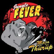 Jungle Fever : Maja Thürüp