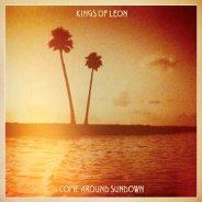 Kings Of Leon : Come Around Sundown