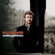 Kyle Eastwood : Metropolitain