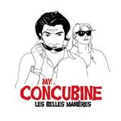 My Concubine : Les Belles Manières