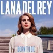 Lana Del Rey : Born To Die