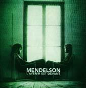 Mendelson : L'avenir est devant