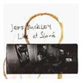 JEFF BUCKLEY : LIVE AT SIN-é, NOUVELLE éDITION