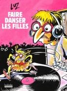 Luz : Faire Danser Les Filles (BD/Livre)