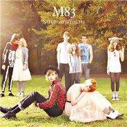M83 : Saturdays = Youth