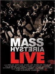 Mass Hysteria : Dvd/cd Live
