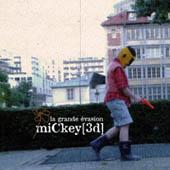 Mickey 3d : La Grande Evasion