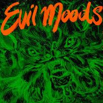 Movie Star Junkies - Evils Moods