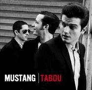 Mustang : Tabou