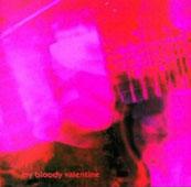 My Bloody Valentine : Loveless