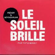 Prévert & Nevchehirlian : Le Soleil Brille Pour Tout Le Monde ?