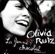 Olivia Ruiz : La Femme Chocolat