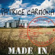 Patrice Carmona : Made In