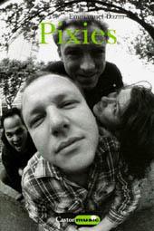 Pixies / Emmanuel Dazin : Pixies / Livre