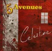 5 avenues : Célestine