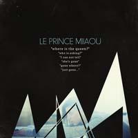 Le Prince Miiaou : Where Is The Queen ?