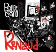 Renaud : Rouge Sang