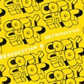 Copyshop : REPRODUCTION
