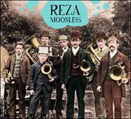 Reza : Moonless