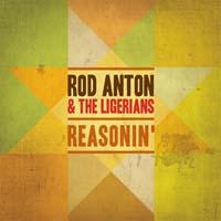 Rod Anton And The Ligerians : Reasonin'